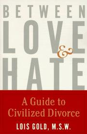 Cover of: Between love and hate | Lois Gold