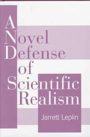 Cover of: A novel defense of scientific realism