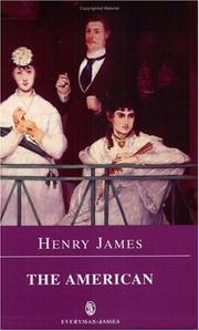 Cover of: The American (Everyman Paperback Classics) | Henry James Jr.