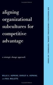Cover of: Aligning organizational subcultures for competitive advantage