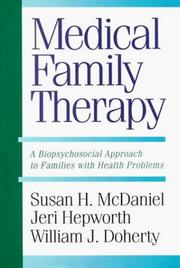 Cover of: Medical family therapy | Susan H. McDaniel
