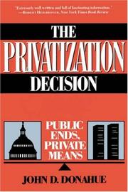 Cover of: The Privatization Decision | John D. Donahue