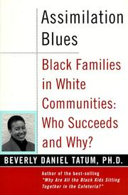 Cover of: Assimilation Blues: Black Families in White Communities | Beverly Daniel Tatum
