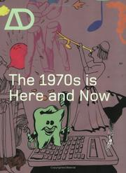 Cover of: The 1970s is Here and Now (Architectural Design)