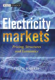 Cover of: Electricity Markets: Pricing, Structures and Economics (The Wiley Finance Series)