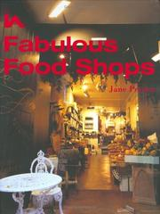 Cover of: Fabulous food shops | Jane Peyton