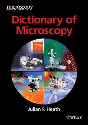 Cover of: Dictionary of Microscopy | Julian P. Heath