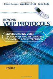 Cover of: Beyond VoIP Protocols: Understanding Voice Technology and Networking Techniques for IP Telephony