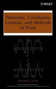 Cover of: Theorems, Corollaries, Lemmas, and Methods of Proof | Richard J. Rossi