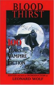 Cover of: Blood Thirst: 100 Years of Vampire Fiction