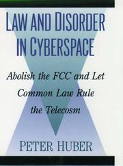 Cover of: Law and disorder in cyberspace