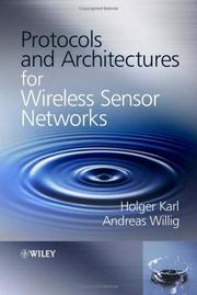 Cover of: Protocols and architectures for wireless sensor networks |