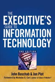 Cover of: The executive's guide to information technology |