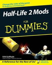 Cover of: Half Life 2 Mods For Dummies | Erik Guilfoyle