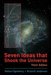 Cover of: Seven Ideas that Shook the Universe | Nathan Spielberg