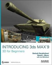 Cover of: Introducing 3ds Max 9 | Dariush Derakhshani