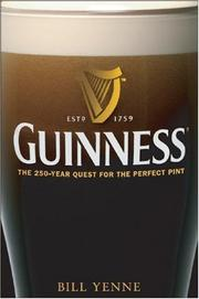 Cover of: Guinness: the 250-year quest for the perfect pint