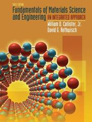 Cover of: Fundamentals of Materials Science and Engineering | William D., Jr. Callister