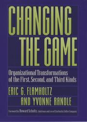 Cover of: Changing the game | Eric Flamholtz