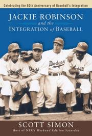 Cover of: Jackie Robinson and the Integration of Baseball | Scott Simon