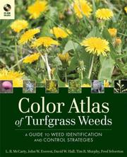 Cover of: Color Atlas of Turfgrass Weeds | L. B. McCarty