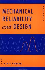 Cover of: Mechanical reliability and design | A. D. S. Carter