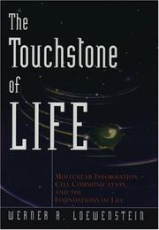Cover of: The Touchstone of Life | Werner R. Loewenstein