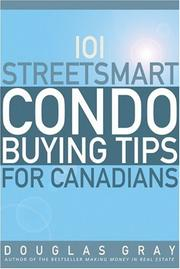 Cover of: 101 Streetsmart Condo Buying Tips for Canadians