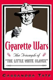 Cigarette Wars by Cassandra Tate