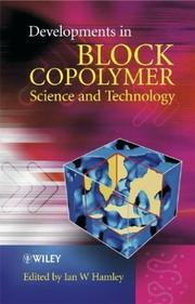 Cover of: Developments in Block Copolymer Science and Technology