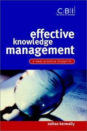 Cover of: Effective knowledge management | Sultan Kermally