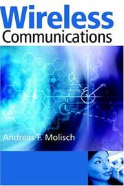 Cover of: Wireless communications | Andreas F. Molisch