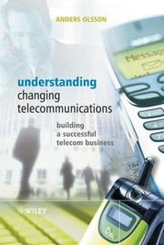 Cover of: Understanding Changing Telecommunications