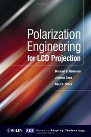 Cover of: Polarization Engineering for LCD Projection (Wiley Series in Display Technology) | Michael Robinson