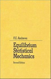 Cover of: Equilibrium statistical mechanics | Frank C. Andrews