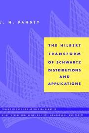 Cover of: The Hilbert transform of Schwartz distributions and applications
