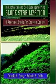 Cover of: Biotechnical and soil bioengineering slope stabilization
