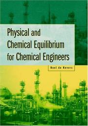 Cover of: Physical and Chemical Equilibrium for Chemical Engineers | Noel de Nevers