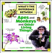 Cover of: What's the difference between apes and monkeys and other living things? | Gary Soucie