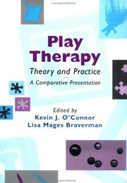 Cover of: Play therapy theory and practice |