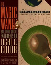Cover of: The magic wand and other bright experiments on light and color