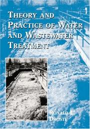 Cover of: Theory and practice of water and wastewater treatment