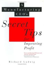 Cover of: A manufacturing CEO'S secret tips for improving profit
