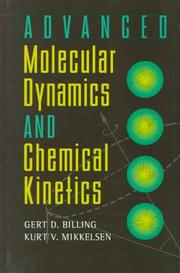 Cover of: Advanced molecular dynamics and chemical kinetics