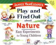 Cover of: Janice VanCleave's play and find out about nature