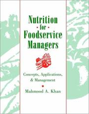 Cover of: Nutrition for foodservice managers