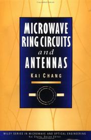 Microwave ring circuits and antennas by Kai Chang