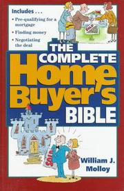Cover of: The complete home buyer's bible