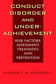 Cover of: Conduct disorder and underachievement