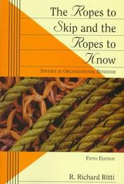 Cover of: ropes to skip and the ropes to know | R. Richard Ritti